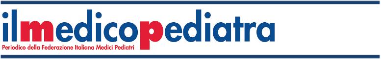 Il Medico Pediatra – Periodico della Federazione Italiana Medici Pediatri